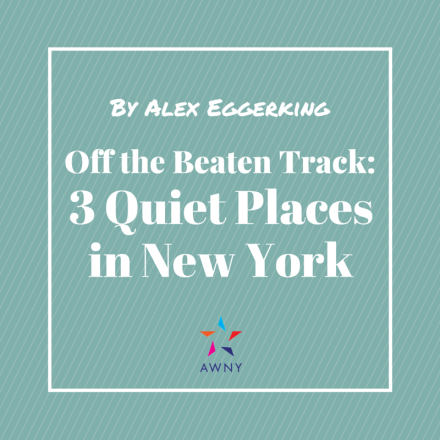 Exploring 3 Quiet Places in New York Alex Eggerking Australian Women in New York AWNY