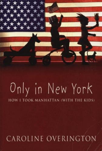 Only in New York book by Caroline Overington