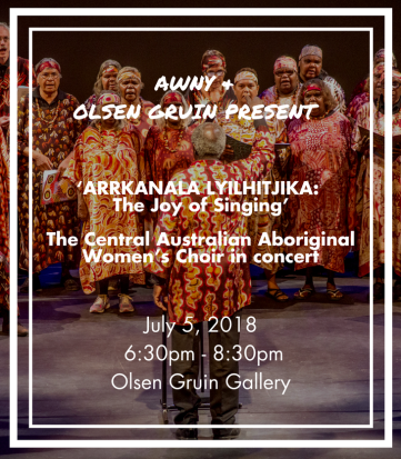 'ARRKANALA LYILHITJIKA: The Joy of Singing', Central Australian Aboriginal Women's Choir