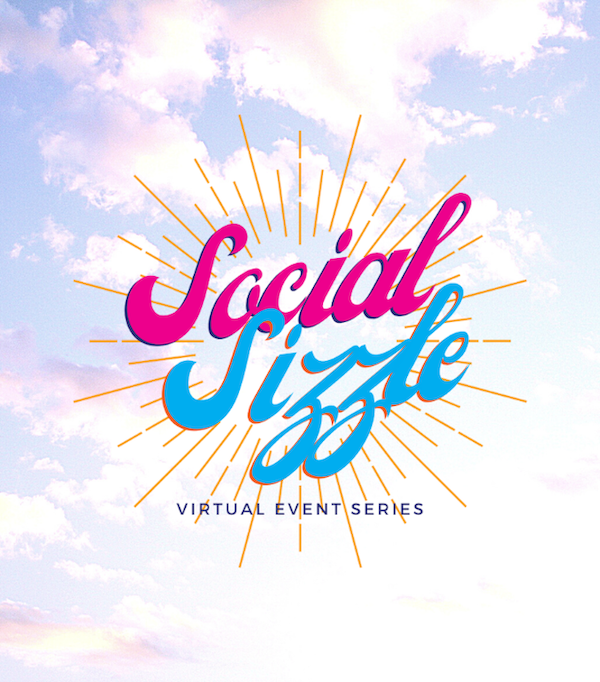 "clouds and blue sky with words ""Social Sizzle virtual event series"""